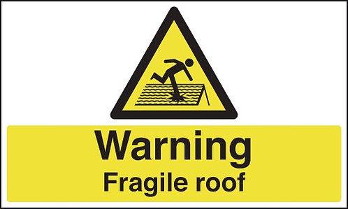 150x300mm Warning Fragile Roof - Rigid