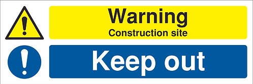 200x600mm Warning Construction Site Keep Out - Rigid