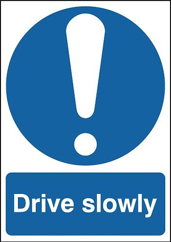 210x148mm Drive Slowly - Self Adhesive