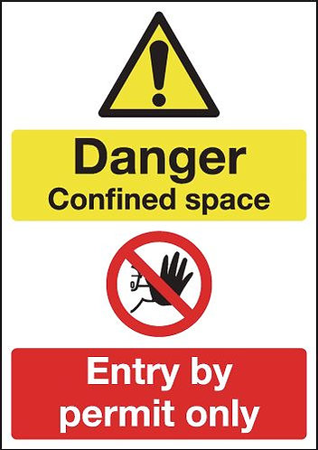210x148mm Danger Confined Space Entry By Permit Only - Rigid
