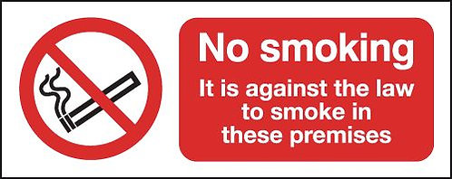 100x250mm No Smoking It Is Against The Law- Rigid