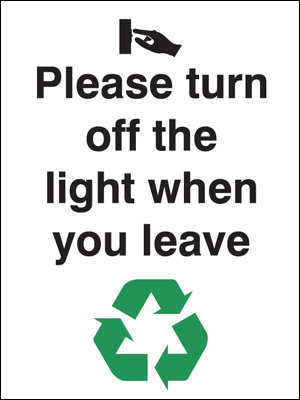 100x75mm Please turn off the lights when you leave Rigid