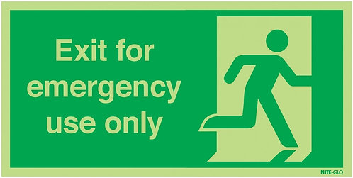 150x300mm Exit For Emergency Use Only - Nite Glo Rigid