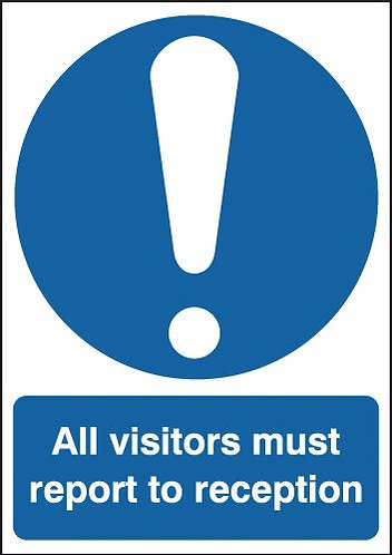 210x148mm All Visitors Must Report To Reception - Rigid