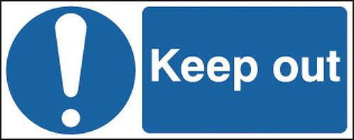 100x250mm Keep Out - Self Adhesive