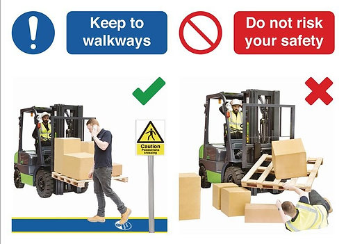 210 x 297mm Keep to walkways / Do not risk your safety - Self Adhesive
