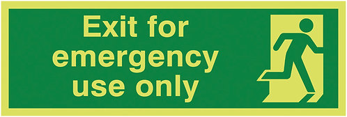 150x450mm Exit For Emergency Use Only - Nite Glo Rigid