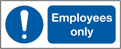 100x250mm Employees Only - Rigid
