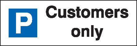 200x600mm Customers Only Parking Sign - Rigid