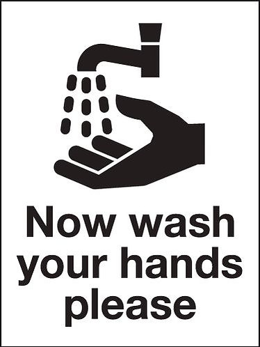 200x150mm Now wash your hands please - Rigid