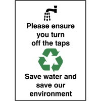 100x75mm Please ensure you turn off the taps save water Rigid