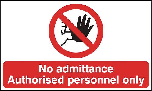 150x300mm No Admittance Authorised Personnel Only - Rigid