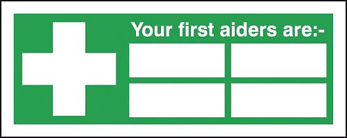 100x250mm Your First Aiders Are (with spaces) - Rigid