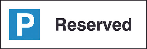 200x600mm Reserved Parking Sign - Rigid