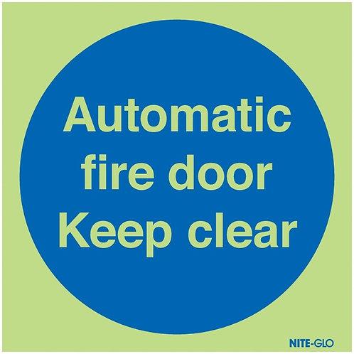 100x100mm Automatic Fire Door Keep Clear - Nite Glo Self Adhesive
