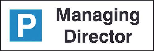 200x600mm Managing Director Parking Sign - Rigid