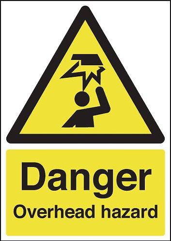 210x148mm Danger Overhead Hazard - Rigid