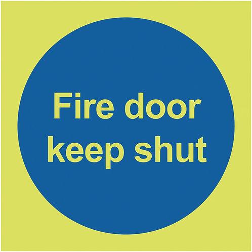 100x100mm Fire Door Keep Shut - Nite Glo Rigid