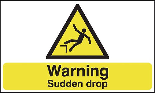 150x300mm Warning Sudden Drop - Rigid