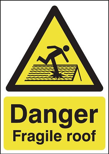 210x148mm Danger Fragile Roof - Rigid