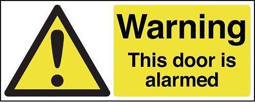 100 x 250mm Warning This door is alarmed - Rigid