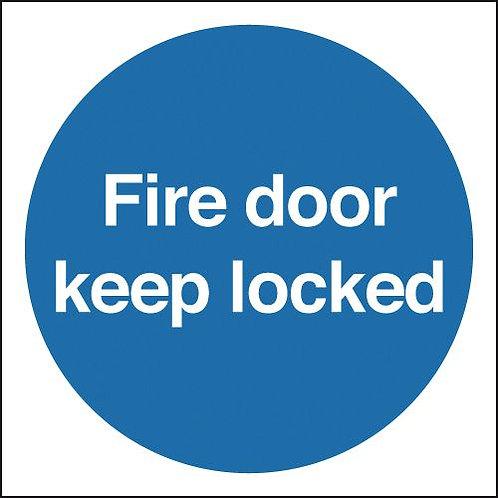 200x200mm Fire Door Keep Locked - Rigid