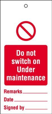 110x50mm Do not switch on under maintenance Maintenance Safety Tag