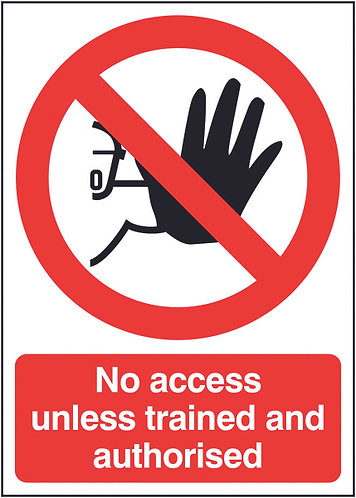 210x148mm No Access Unless Trained and Authorised - Self Adhesive