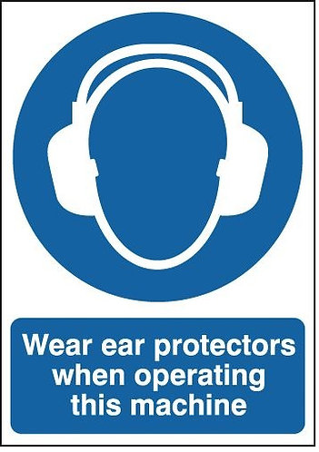 210x148mm Wear Ear Protectors When Operating This Machine - Self Adhesive