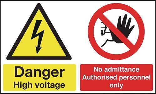 150x300mm Danger High Voltage No Admittance Authorised - Rigid