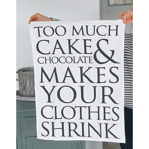 TOO MUCH CAKE TEA TOWEL