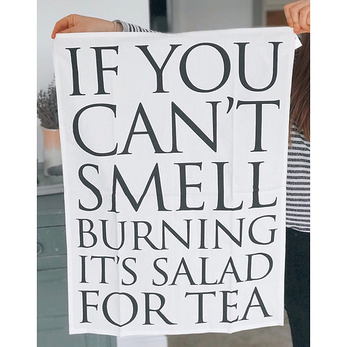 IF YOU CANT SMELL BURNING TEA TOWEL