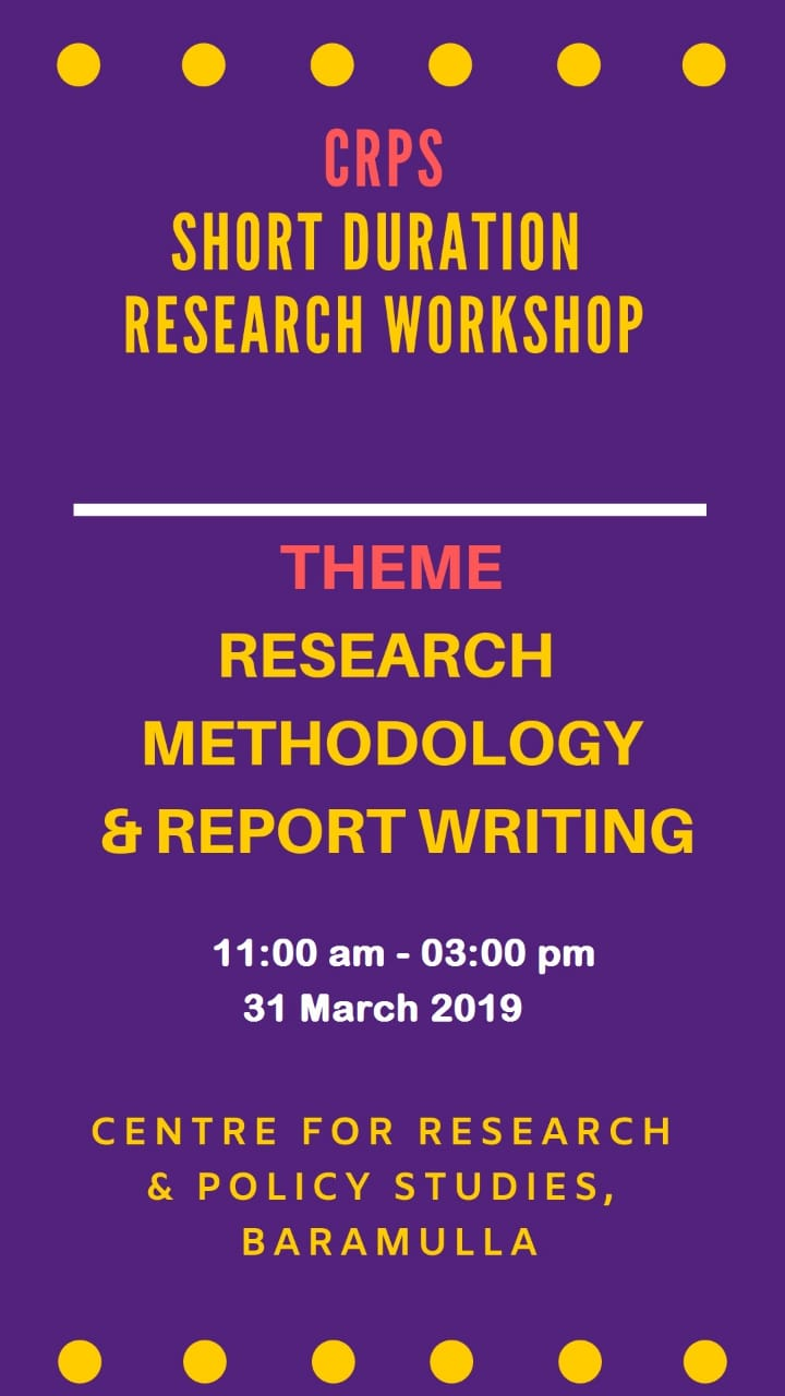 WORKSHOP ON RESEARCH METHODOLOGY AND REPORT WRITING