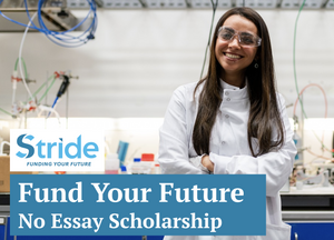 Scholarships360 + Stride: Fund Your Future Scholarship