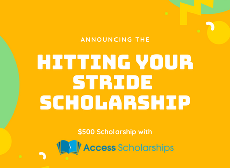 Access Scholarships + Stride: Hitting Your Stride Scholarship