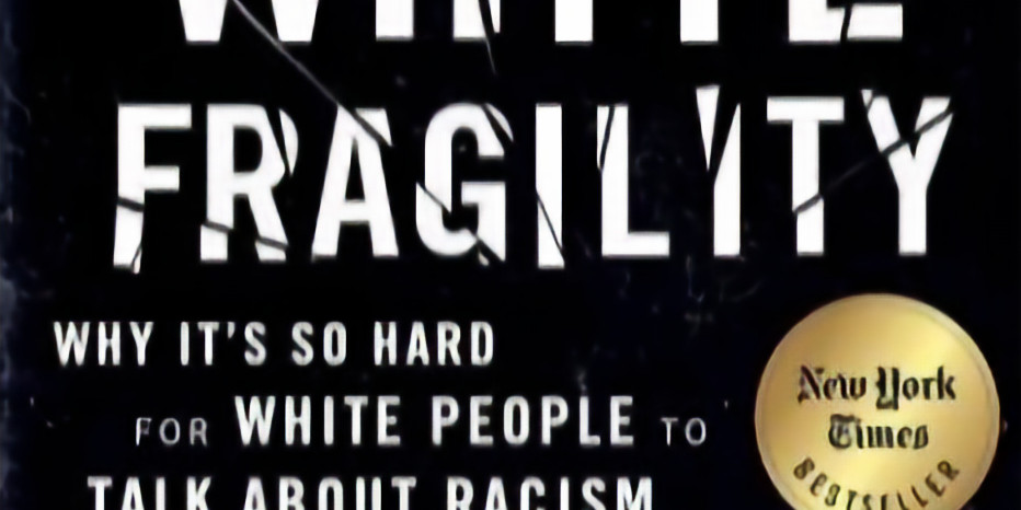 A special evening to discuss White Fragility - Why It's So Hard for White People to Talk About Racism by Robin DiAngelo