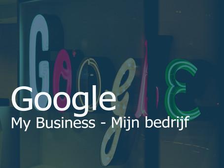 Google Mijn Bedrijf – Google My Business: de eerste stap naar meer bezoekers voor jouw website