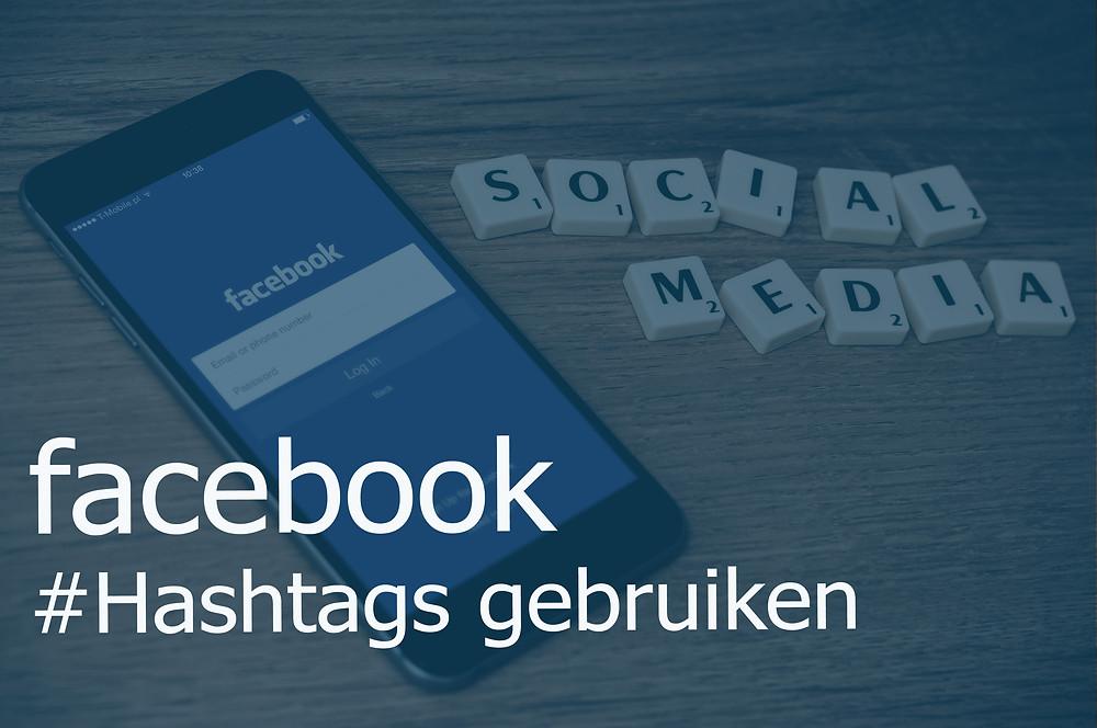hashtags gebruiken bij Facebook
