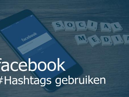 Hoe gebruik ik Hashtags op Facebook?