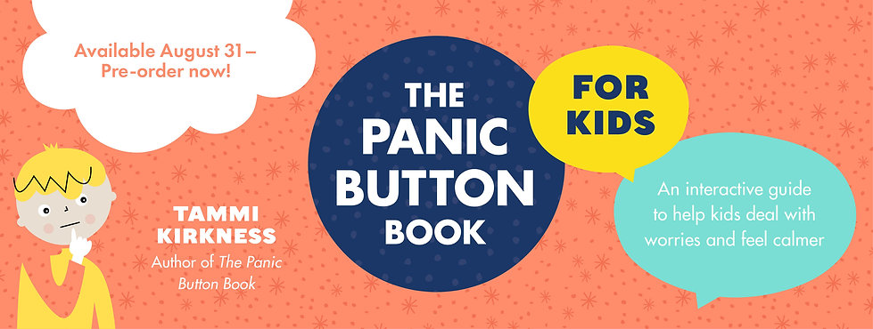 The Panic Button Book for Kids Tammi Kirkness Pre-Order.jpg