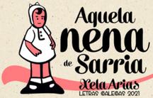 """""""Aquela nena de Sarria"""". Exposición homenaxe a Xela Arias."""