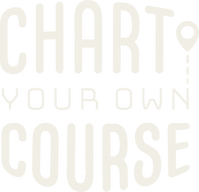 Chart your own course .png
