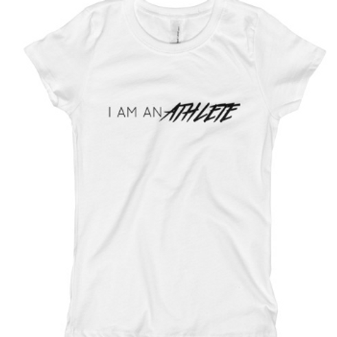 I am An Athlete - Girl's T-Shirt