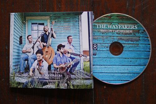 Fire on the Hillside CD (2012)