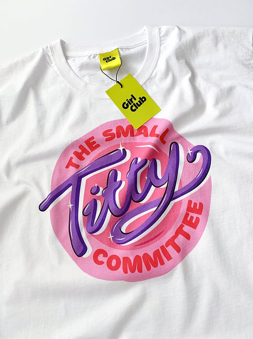 THE SMALL TITTY COMMITTEE  White T-Shirt