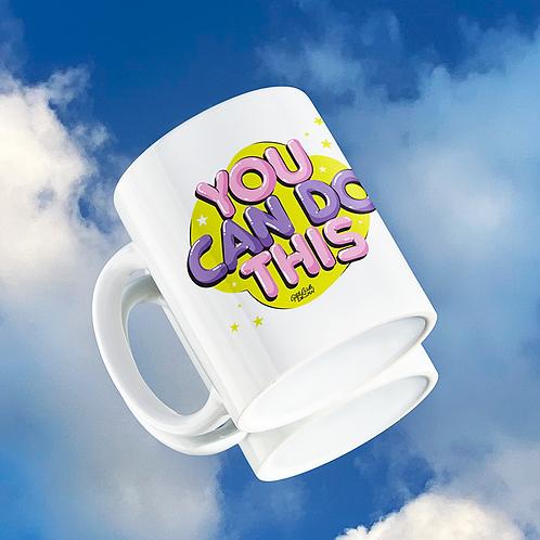 YOU CAN DO THIS Mug