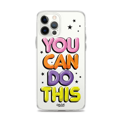 YOU CAN DO THIS iPhone Case
