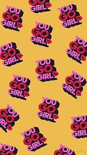 YOU GO GIRL wallpaper YELLOW.jpg