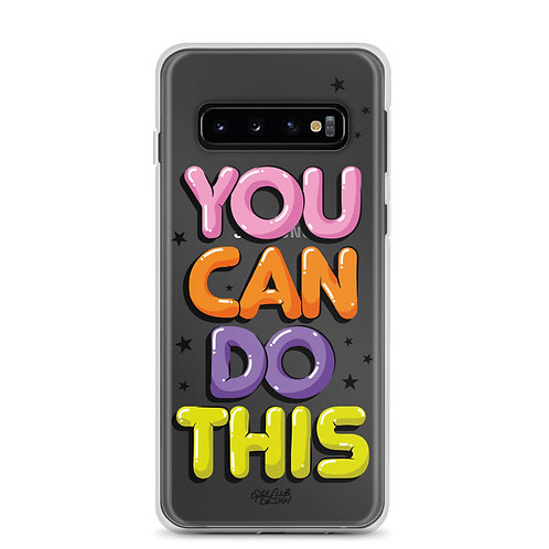 YOU CAN DO THIS Samsung Case