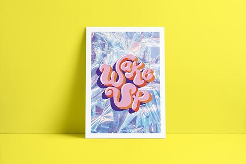 WAKE UP A3 Print